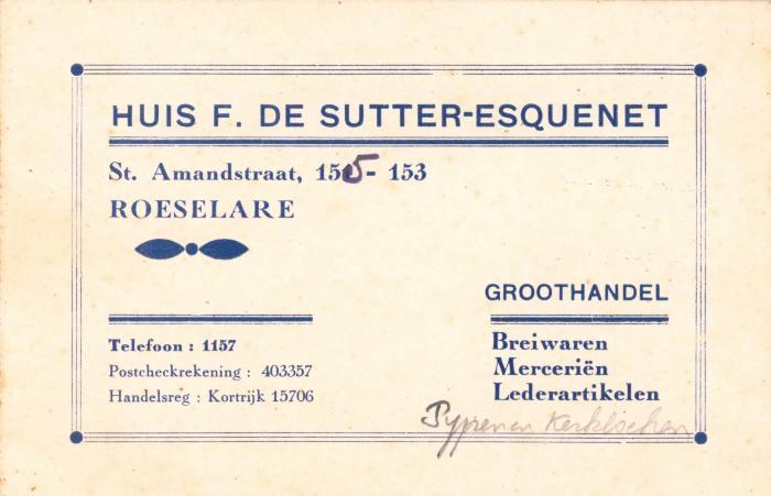 Bedrijfskaart groothandel huis F. De Sutter-Esquenet ,  Roeselare