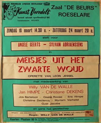 """Affiche van de Toneel- en Operetteopvoering """"Meisjes uit het Zwarte Woud""""  door het  Roeselaars Koninklijk Lyrisch Gezelschap """"Kunst Veredelt"""", Roeselare, 1973"""