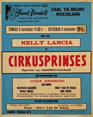 """Affiche van de Toneel- en Operetteopvoering """"Cirkusprinses""""  door het  Roeselaars Koninklijk Lyrisch Gezelschap """"Kunst Veredelt"""", Roeselare, 1972"""