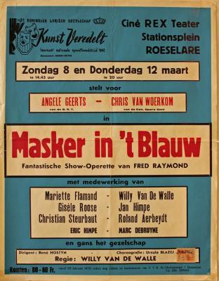 """Affiche van de Toneel- en Operetteopvoering """"Masker in 't blauw""""  door het  Roeselaars Koninklijk Lyrisch Gezelschap """"Kunst Veredelt"""", Roeselare, 1970"""