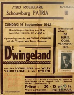 """Affiche van de toneelopvoering """"De Dwingeland"""" van Frans Demers door het  toneelgezelschap """"de burgerlijke oorlogsverminkten"""", Roeselare, 1948"""