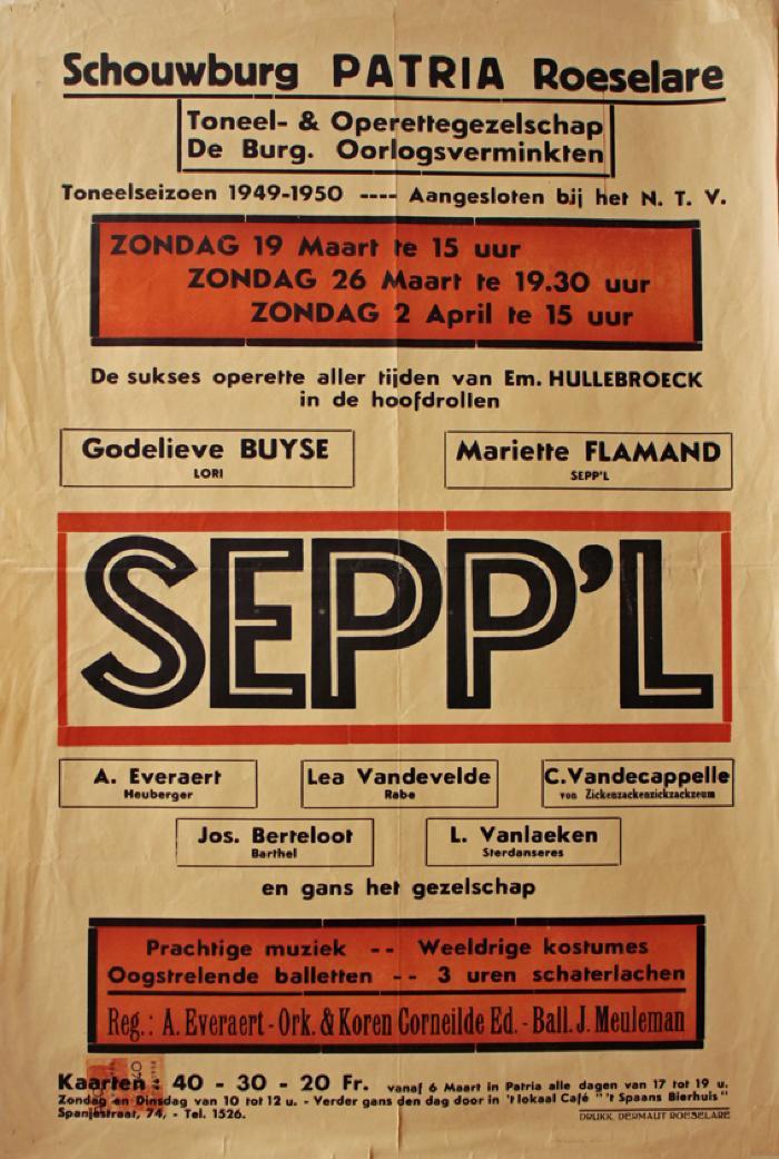 """Affiche van de Operetteopvoering """"Sepp'l"""" door het  toneel- en operettegezelschap """"de Burgerlijke Oorlogsverminkten"""", Roeselare, 1950"""