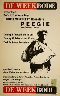 """Affiche van de Weekbode die een Toneel- en Operetteopvoering  presenteert """"Peegie""""  uitgevoerd door het  Roeselaars Koninklijk Lyrisch Gezelschap """"Kunst Veredelt"""", Roeselare, 1977"""
