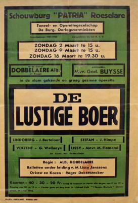 """Affiche van de Toneel- en Operetteopvoering """"De Lustige Boer"""" door het  Toneel- en Operettegezelschap """"de Burgerlijke Oorlogsverminkten"""", Roeselare, 1952"""