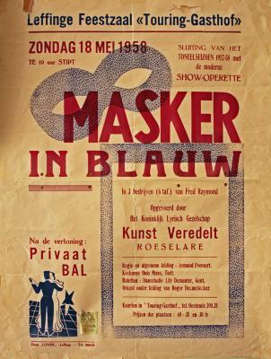 """Affiche van de Toneel- en Operetteopvoering """"Masker in blauw"""" in Oostende door het  Roeselaars Koninklijk Lyrisch Gezelschap """"Kunst Veredelt"""", Oostende, 1958"""