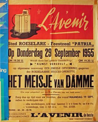 """Affiche van de Toneel- en Operetteopvoering """"Het Meisje van Damme"""" door het  Roeselaars Lyrisch Gezelschap """"Kunst Veredelt"""", Roeselare, 1955"""