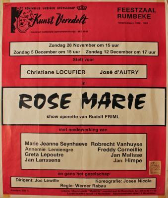 """Affiche van de Toneel- en Operetteopvoering """"Rose Marie"""" door het  Roeselaars Lyrisch Gezelschap """"Kunst Veredelt"""", Roeselare, 1982"""