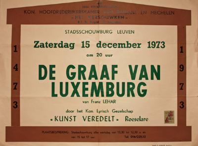 """Affiche van de Toneel- en Operetteopvoering """"De Graaf van Luxemburg""""  door het  Roeselaars Koninklijk Lyrisch Gezelschap """"Kunst Veredelt"""", Leuven, 1973"""