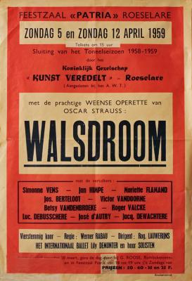 """Affiche van de Toneel- en Operetteopvoering """"Walsdroom""""  door het  Roeselaars Koninklijk Lyrisch Gezelschap """"Kunst Veredelt"""", Roeselare, 1959"""