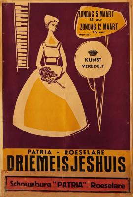 """Affiche van de Toneel- en Operetteopvoering """"Driemeisjeshuis""""  door het  Roeselaars Koninklijk Lyrisch Gezelschap """"Kunst Veredelt"""", Roeselare, 1961"""