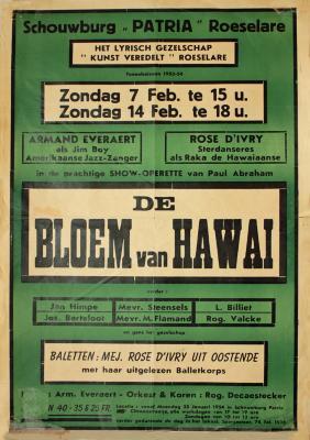 """Affiche van de Toneel- en Operetteopvoering """"De bloem van Hawaï"""" door het  Roeselaars Lyrisch Gezelschap """"Kunst Veredelt"""", Roeselare, 1954"""