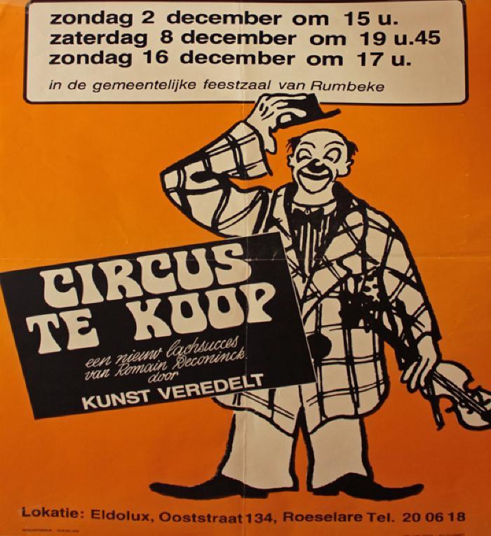 """Affiche van de Musicalopvoering """"Circus te koop""""  door het  Roeselaars Koninklijk Lyrisch Gezelschap """"Kunst Veredelt"""", Roeselare, 1979"""