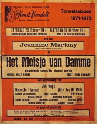 """Affiche van de Toneel- en Operetteopvoering """"Het meisje van Damme""""  door het  Roeselaars Koninklijk Lyrisch Gezelschap """"Kunst Veredelt"""", Roeselare, 1971"""