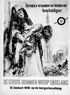 """Affiche """"Europa's vrouwen en kinderen beschuldigen! De eerste bommen wierp Engeland."""", WOII."""