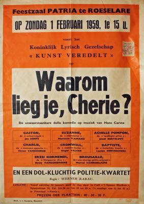 """Affiche van de Toneel- en Operetteopvoering """"Waarom lieg je, cherie?""""  door het  Roeselaars Koninklijk Lyrisch Gezelschap """"Kunst Veredelt"""", Roeselare, 1959"""