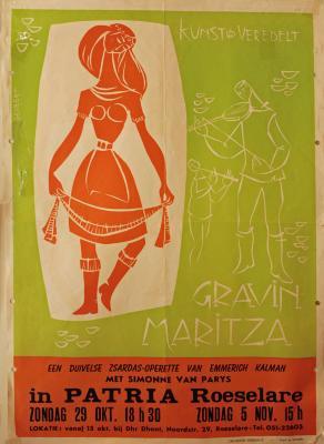 """Affiche van de Toneel- en Operetteopvoering """"Gravin Maritza""""  door het  Roeselaars Koninklijk Lyrisch Gezelschap """"Kunst Veredelt"""", Roeselare, 1960"""
