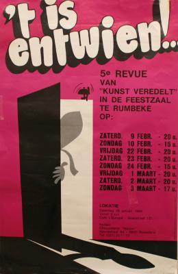 """Affiche van de vijfde Roeselaarse revue """"'t Is entwien!"""" door het  Roeselaars Lyrisch Gezelschap """"Kunst Veredelt"""", Roeselare, 1985"""