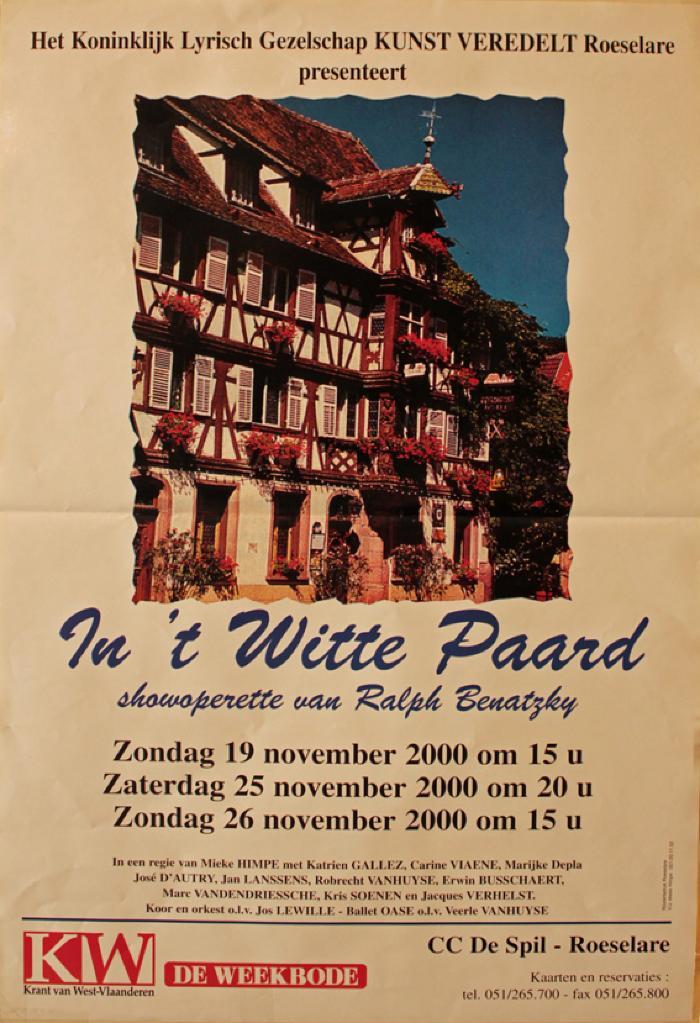 """Affiche van de Toneel- en Operetteopvoering """"In 't witte paard"""" door het  Roeselaars Lyrisch Gezelschap """"Kunst Veredelt"""", Roeselare, 2000"""