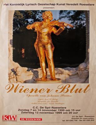 """Affiche van de Toneel- en Operetteopvoering """"Wiener Blut"""" door het  Roeselaars Lyrisch Gezelschap """"Kunst Veredelt"""", Roeselare, 1999"""