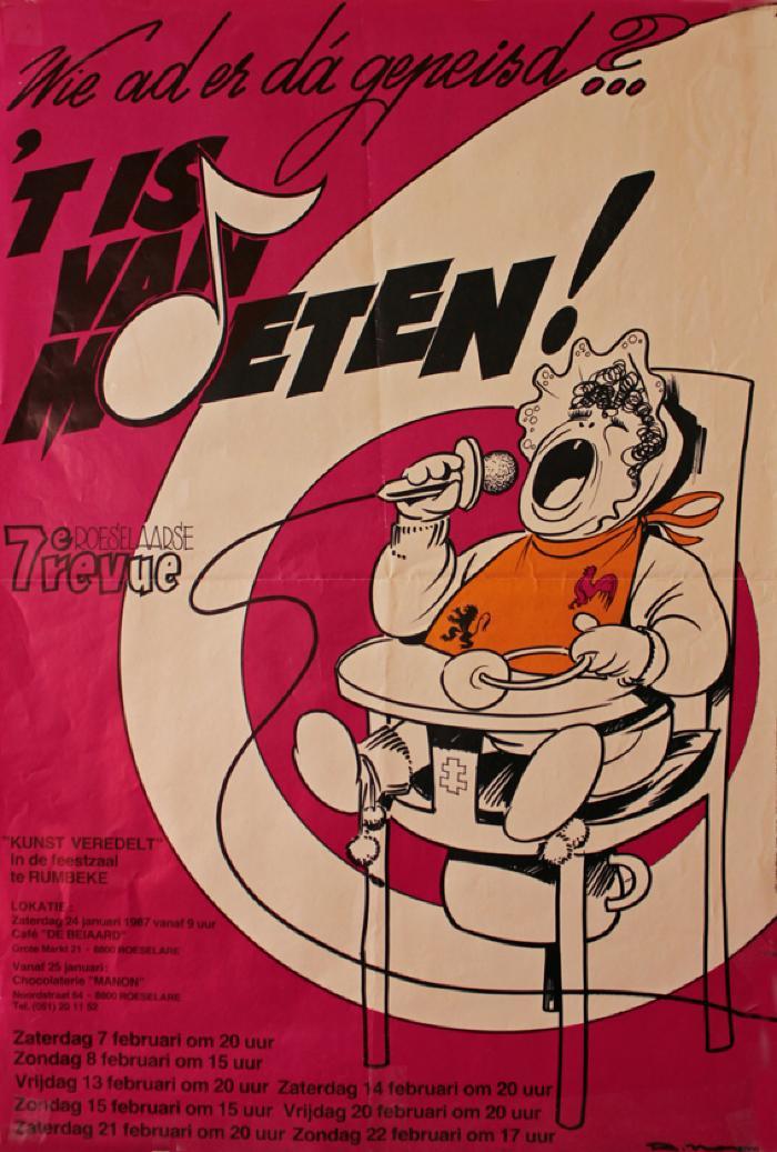 """Affiche van de 7° Roeselaarse Revue opvoering """"Wie ad er da gepeisd..? 't Is van moeten"""" door het  Roeselaars Lyrisch Gezelschap """"Kunst Veredelt"""", Roeselare, 1987"""