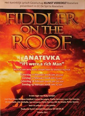 """Affiche van de Toneel- en Musicalopvoering """"Fiddler on the roof"""" door het  Roeselaars Lyrisch Gezelschap """"Kunst Veredelt"""", Roeselare, 2006"""