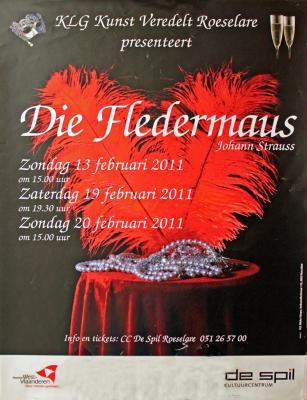 """Affiche van de Toneel- en Operetteopvoering """"Die Fledermaus"""" door het  Roeselaars Lyrisch Gezelschap """"Kunst Veredelt"""", Roeselare, 2011"""
