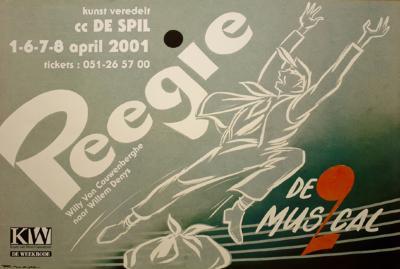 """Affiche van de Toneel- en Operetteopvoering """"Peegie, de musical"""" door het  Roeselaars Lyrisch Gezelschap """"Kunst Veredelt"""", Roeselare, 2001"""