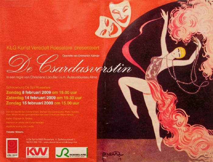 """Affiche van de Toneel- en Operetteopvoering """"De Csardasvorstin"""" door het  Roeselaars Lyrisch Gezelschap """"Kunst Veredelt"""", Roeselare, 2009"""